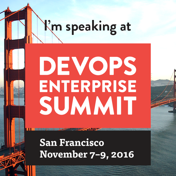I'm speaking at the DevOps Enterprise Summit!